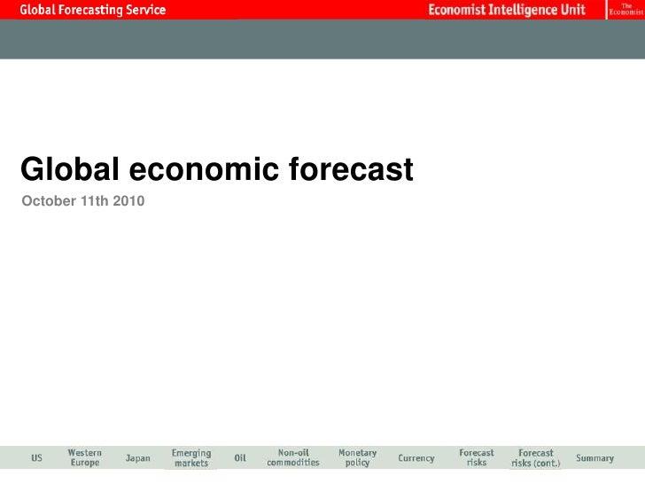 Economist Intelligence Unit Global Economic Forecast Oct 2010