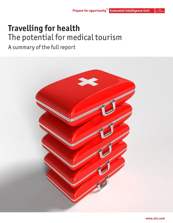 TMTravelling for healthThe potential for medical tourismA summary of the full report                                    ww...