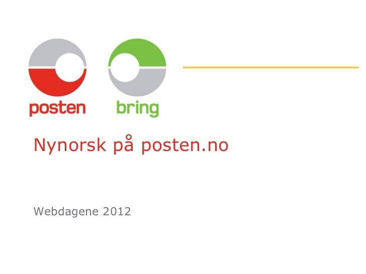 Eivind Mølster: Posten.no på Nynorsk (Webdagene 2012)