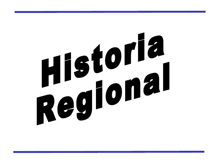 historia regional: