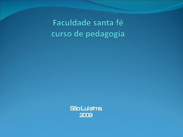 São Luís/ma 2009