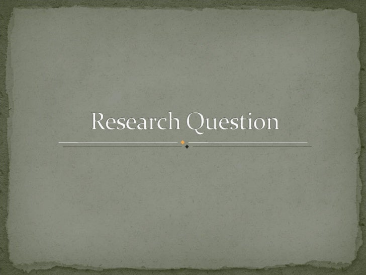 Developing Research Question