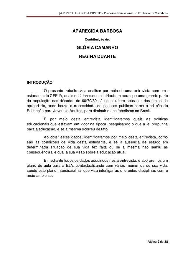 EJA PONTOS E CONTRA PONTOS - Processo Educacional no Contexto de Madalena                           APARECIDA BARBOSA     ...