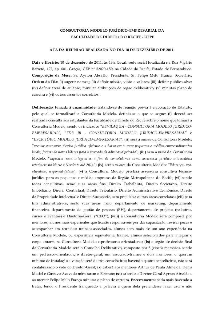 CONSULTORIA MODELO JURÍDICO-EMPRESARIAL DA                        FACULDADE DE DIREITO DO RECIFE - UFPE           ATA DA R...