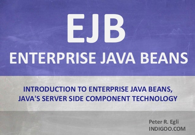 Enterprise Java Beans - EJB