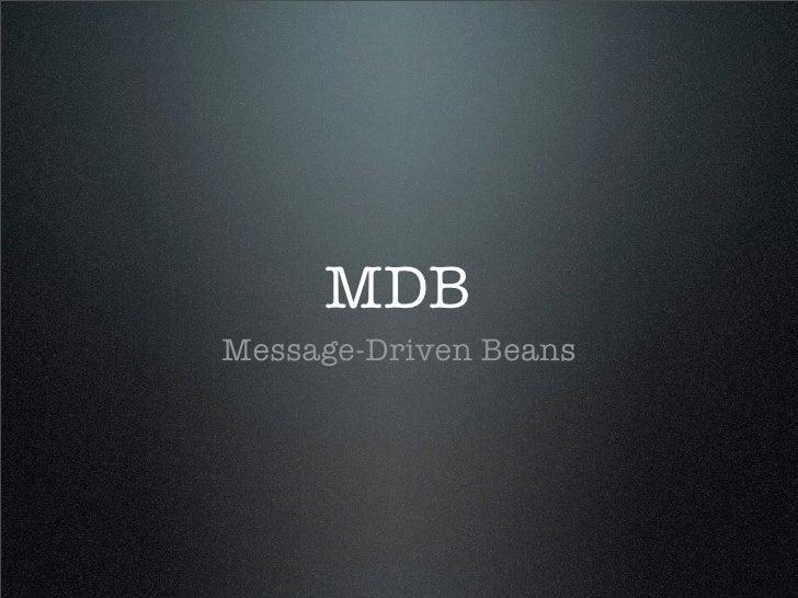 MDB Message-Driven Beans