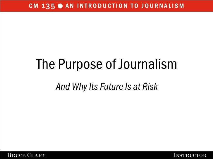 The Purpose of Journalism