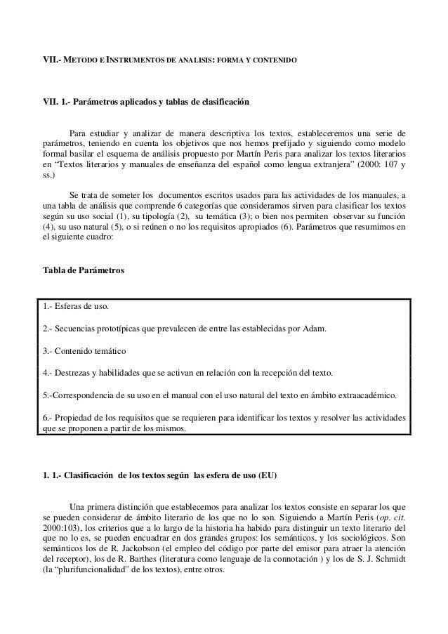 VII.- METODO E INSTRUMENTOS DE ANALISIS: FORMA Y CONTENIDO VII. 1.- Parámetros aplicados y tablas de clasificación Para es...