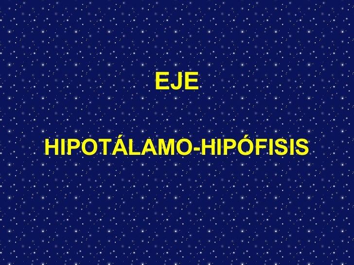 Eje HipotáLamo HipóFisi Sn