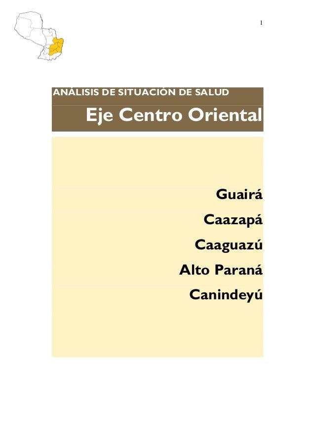 1ANÁLISIS DE SITUACIÓN DE SALUD     Eje Centro Oriental                           Guairá                         Caazapá  ...
