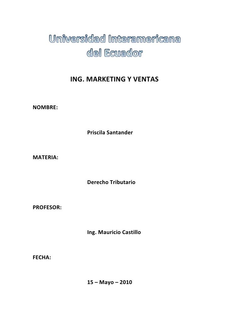 Universidad Interamericanadel Ecuador<br />ING. MARKETING Y VENTAS<br />NOMBRE:<br />Priscila Santander<br />MATERIA:<br /...