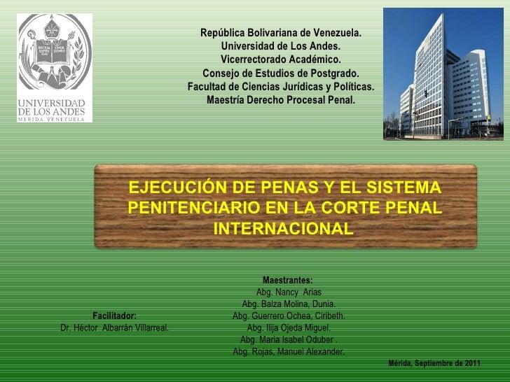 Ejecución de penas y el sistema penitenciario en la corte penal internacional