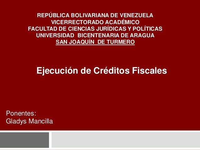 REPÚBLICA BOLIVARIANA DE VENEZUELA VICERRECTORADO ACADÉMICO FACULTAD DE CIENCIAS JURÍDICAS Y POLÍTICAS UNIVERSIDAD BICENTE...