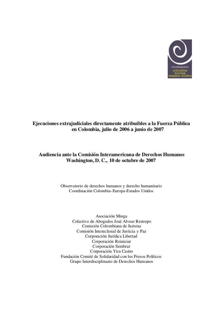 Ejecuciones extrajudiciales directamente atribuibles a la Fuerza Pública en Colombia, julio de 2006 a junio de 2007