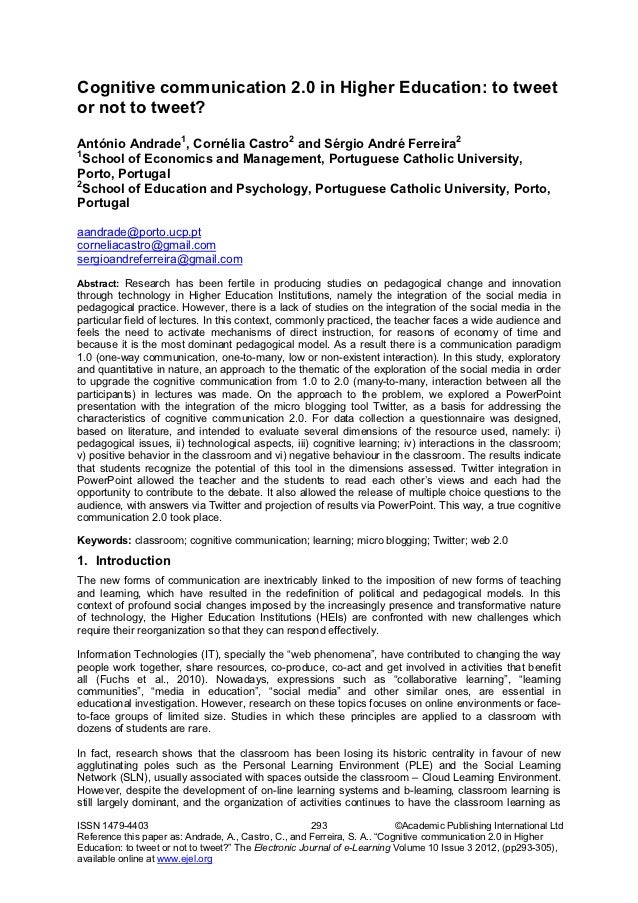 Cognitive communication 2.0 in Higher Education: to tweetor not to tweet?António Andrade1, Cornélia Castro2 and Sérgio And...