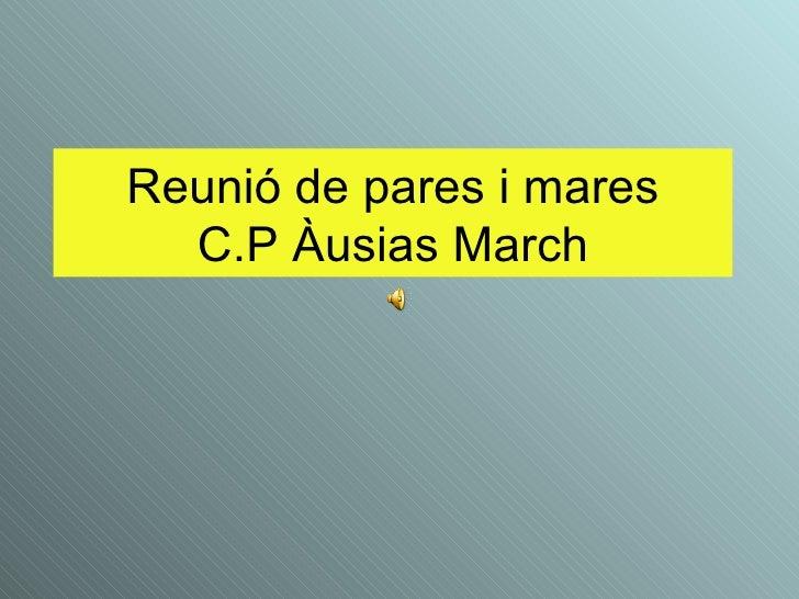 Reunió de pares i mares C.P Àusias March