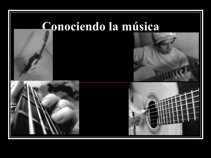 Conociendo la música