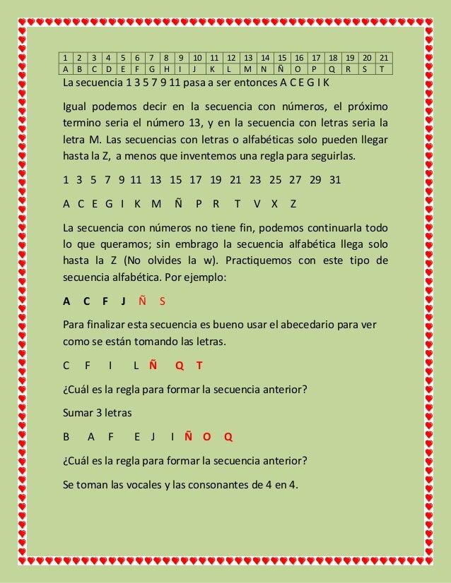 1 A  2 B  3 C  4 D  5 E  6 F  7 G  8 H  9 I  10 11 12 13 14 15 16 17 18 19 20 21 J K L M N Ñ O P Q R S T  La secuencia 1 3...