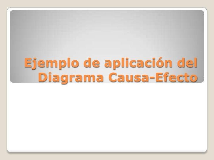 Diagrama Causa Efecto Ejemplo Practico Diagrama Causa-efecto