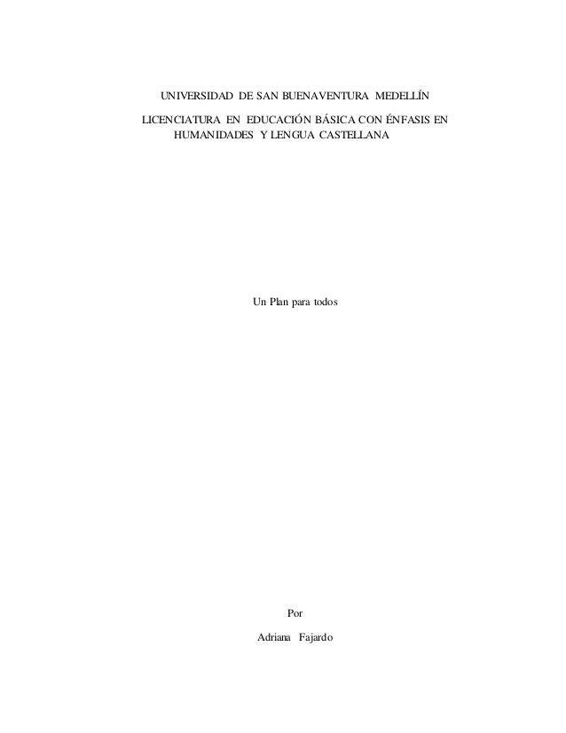 UNIVERSIDAD DE SAN BUENAVENTURA MEDELLÍN LICENCIATURA EN EDUCACIÓN BÁSICA CON ÉNFASIS EN HUMANIDADES Y LENGUA CASTELLANA U...