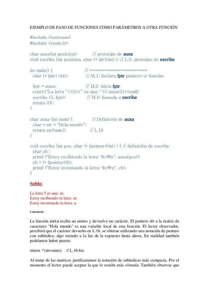 EJEMPLO DE PASO DE FUNCIONES COMO PARÁMETROS A OTRA FUNCIÓN#include <iostream>#include <conio.h>char auxa(int posicion);  ...