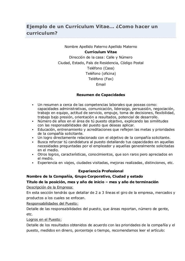 Ejemplo de un Currículum Vitae... ¿Como hacer un curriculum?Nombre Apellido Paterno Apellido MaternoCurrículum VitaeDirecc...