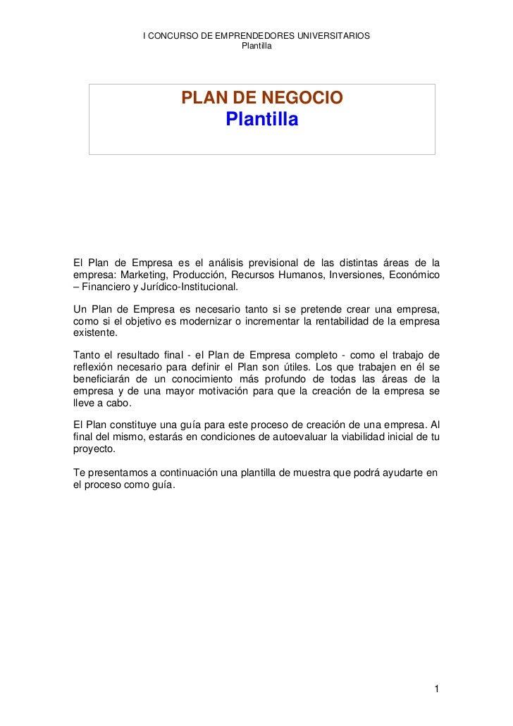 I CONCURSO DE EMPRENDEDORES UNIVERSITARIOS                                 Plantilla                        PLAN DE NEGOCI...