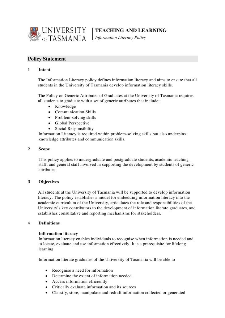 TEACHING AND LEARNING                                     Information Literacy Policy    Policy Statement  1   Intent     ...