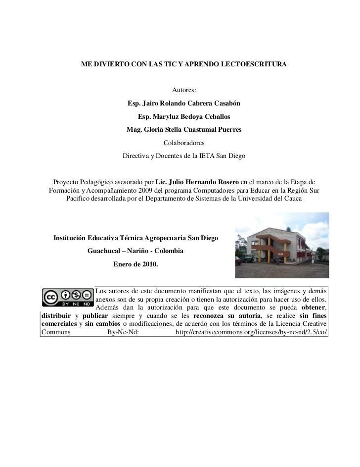 ME DIVIERTO CON LAS TIC Y APRENDO LECTOESCRITURA                                             Autores:                     ...
