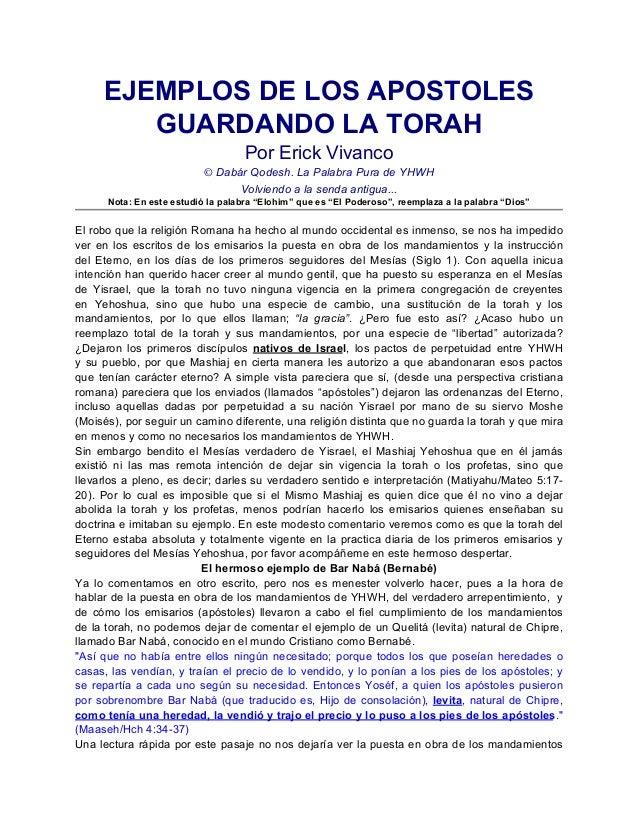 EJEMPLOS DE LOS APOSTOLES        GUARDANDO LA TORAH                                    Por Erick Vivanco                  ...
