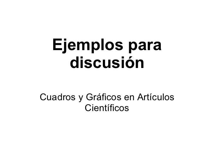 Ejemplos Para DiscusióN Cuadros Y GráFicos