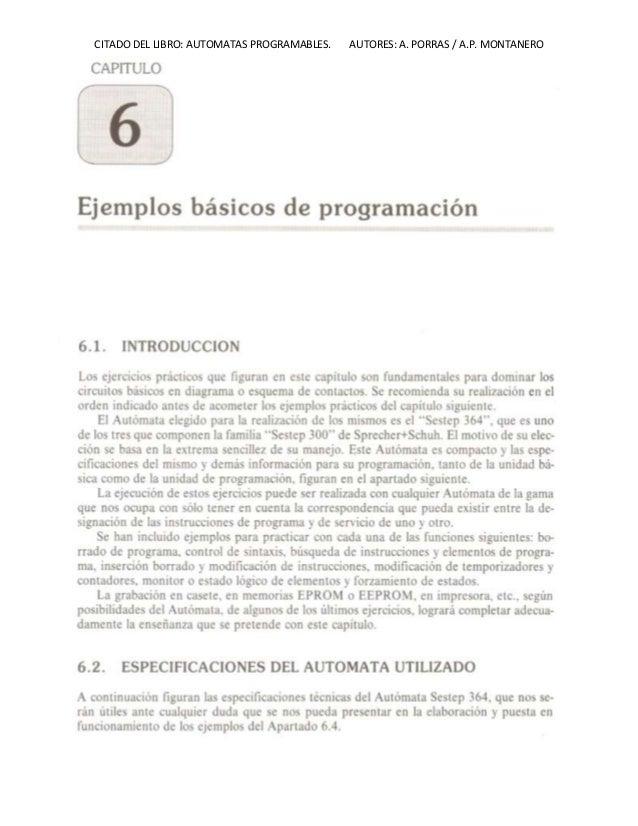 CITADO DEL LIBRO: AUTOMATAS PROGRAMABLES. AUTORES: A. PORRAS / A.P. MONTANERO