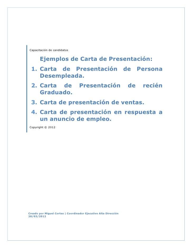 Capacitación de candidatos       Ejemplos de Carta de Presentación: 1. Carta de Presentación                              ...