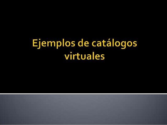 Ejemplos de catálogos virtuales