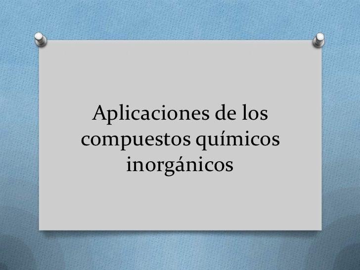 Ejemplos de compuestos inorganicos
