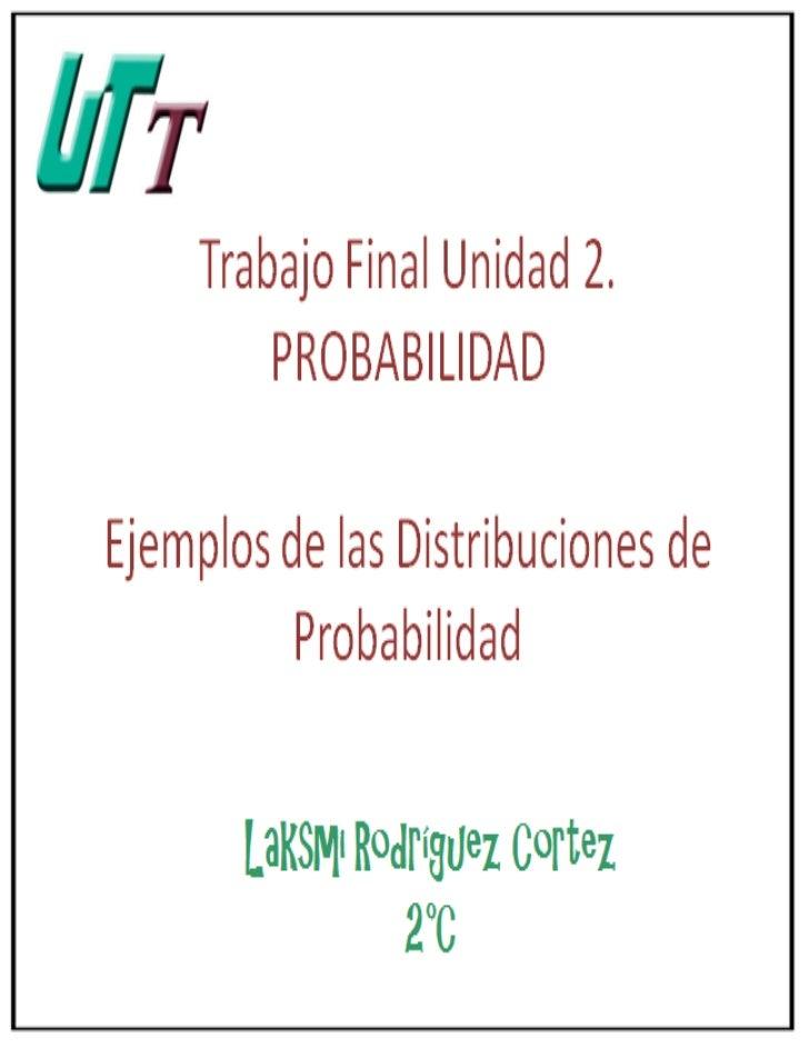 Ejemplos de distribuciones de probabilidad