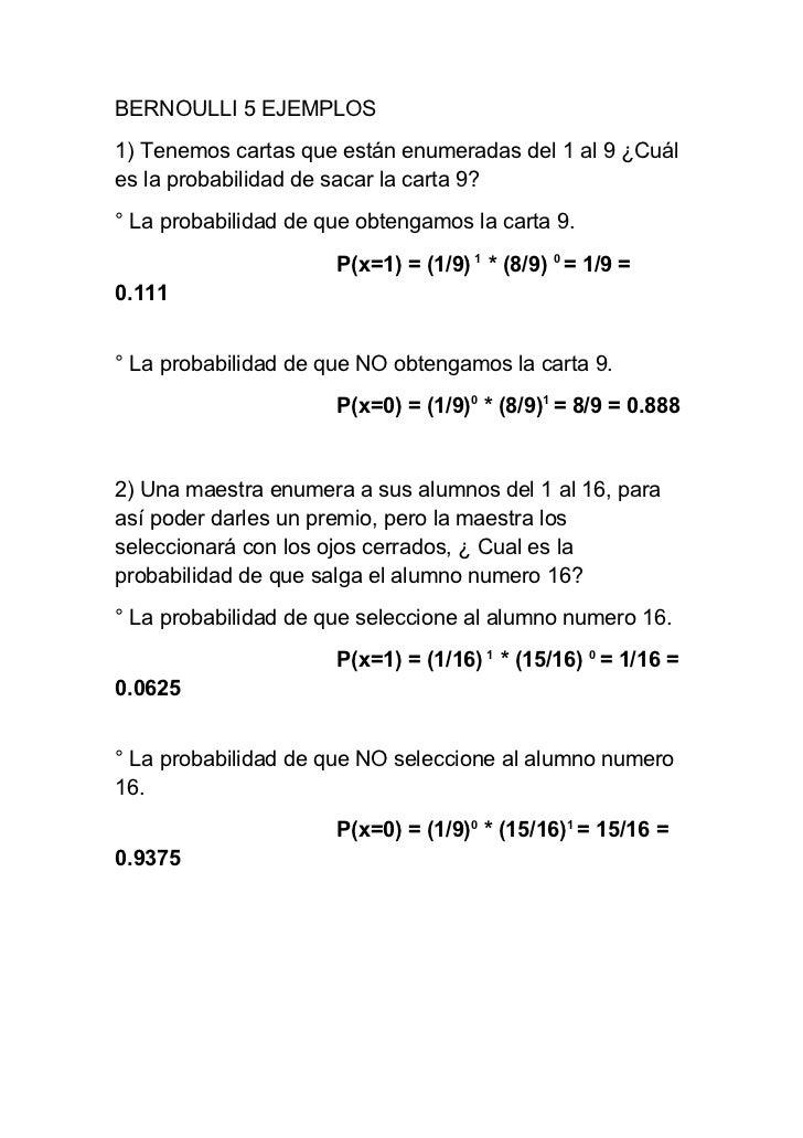 BERNOULLI 5 EJEMPLOS1) Tenemos cartas que están enumeradas del 1 al 9 ¿Cuáles la probabilidad de sacar la carta 9?° La pro...