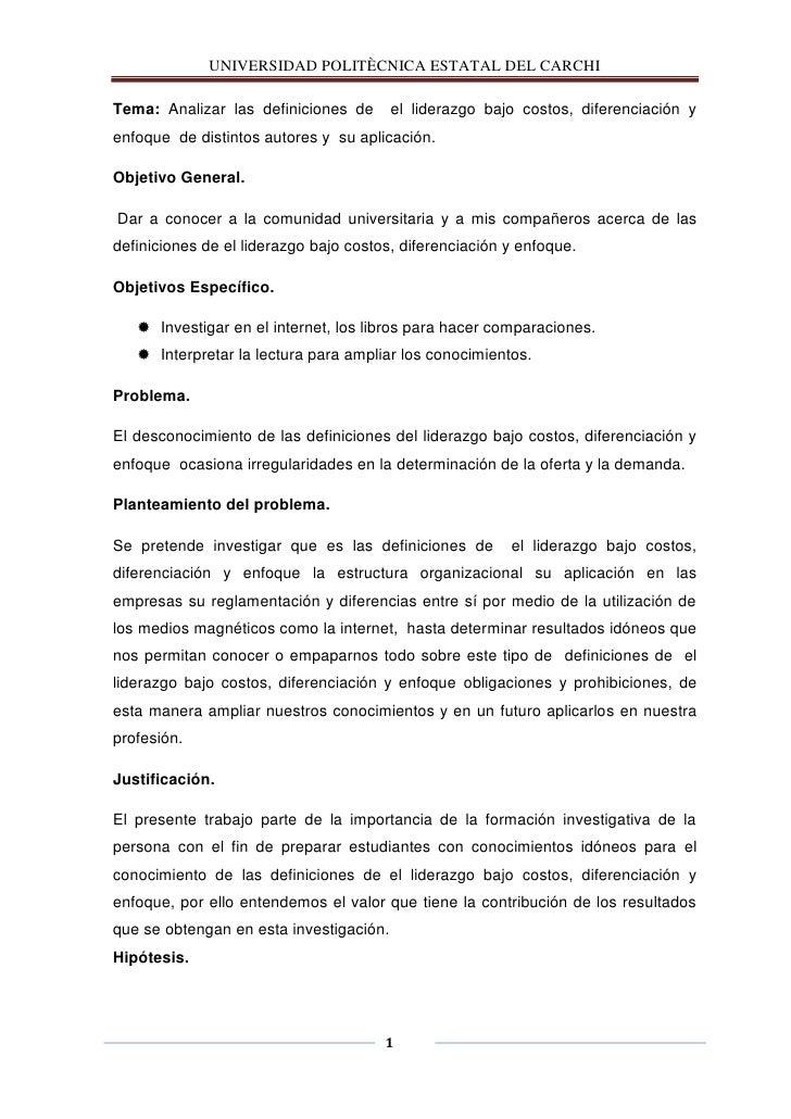 UNIVERSIDAD POLITÈCNICA ESTATAL DEL CARCHITema: Analizar las definiciones de       el liderazgo bajo costos, diferenciació...