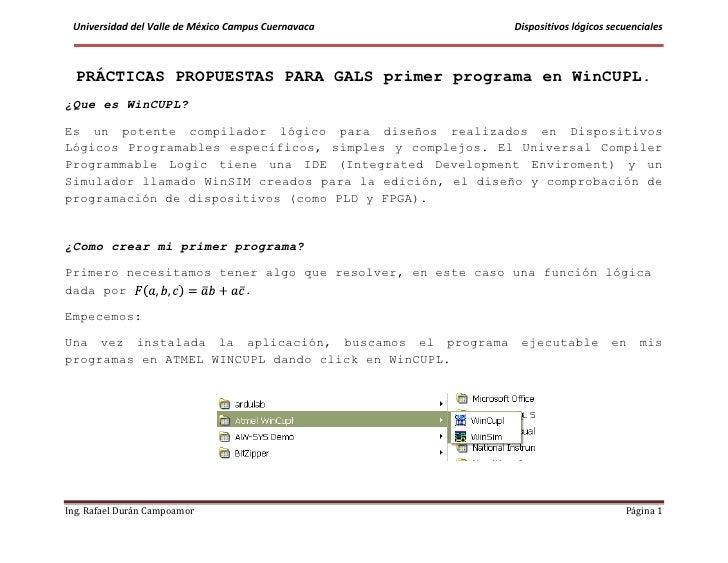Universidad del Valle de México Campus Cuernavaca        Dispositivos lógicos secuenciales  PRÁCTICAS PROPUESTAS PARA GALS...