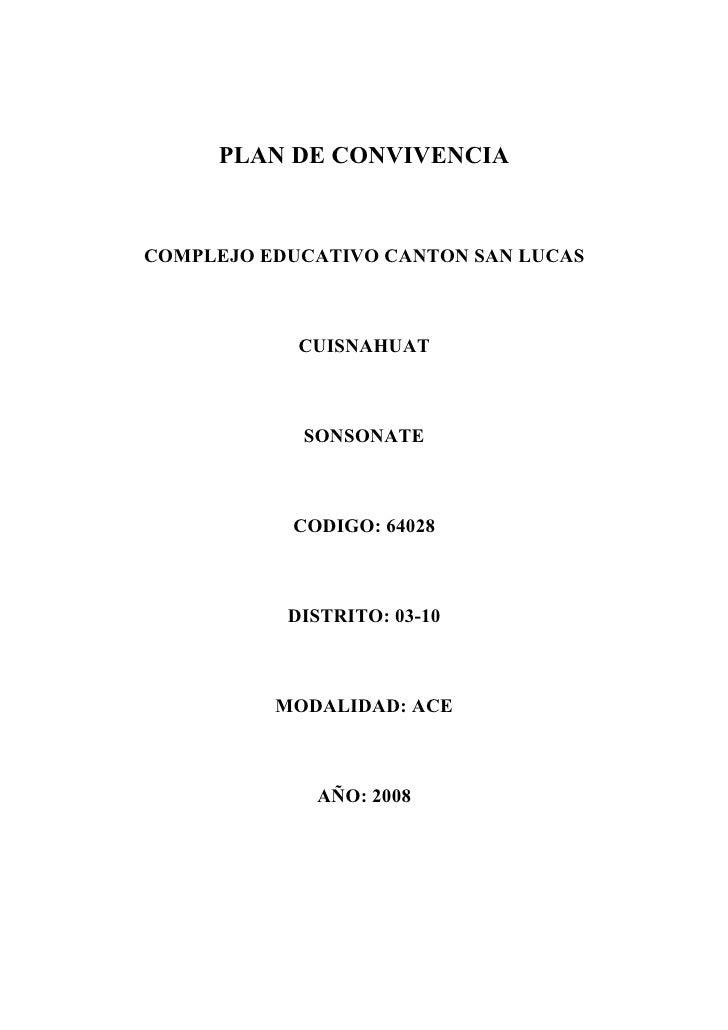 PLAN DE CONVIVENCIA    COMPLEJO EDUCATIVO CANTON SAN LUCAS                CUISNAHUAT                SONSONATE             ...