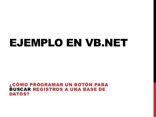 Ejemplo BUSCAR registros desde Visual Basic 2012