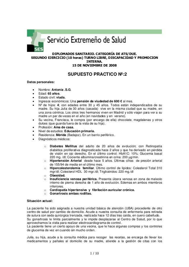 1 / 10 DIPLOMADOS SANITARIO. CATEGORÍA DE ATS/DUE. SEGUNDO EJERCICIO (10 horas) TURNO LIBRE, DISCAPACIDAD Y PROMOCION INTE...