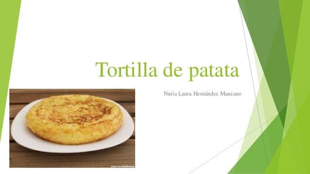 Tortilla de patata Nuria Laura Hernández Manzano