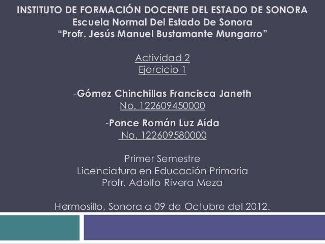 """INSTITUTO DE FORMACIÓN DOCENTE DEL ESTADO DE SONORA           Escuela Normal Del Estado De Sonora        """"Profr. Jesús Man..."""