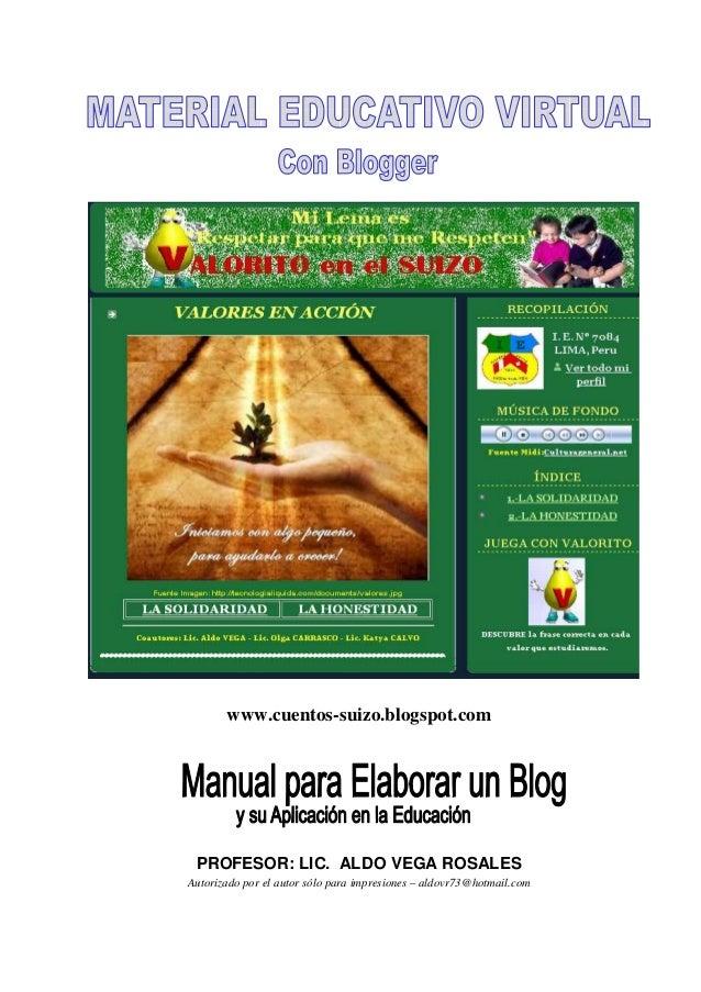 www.cuentos-suizo.blogspot.com  PROFESOR: LIC. ALDO VEGA ROSALES Autorizado por el autor sólo para impresiones – aldovr73@...