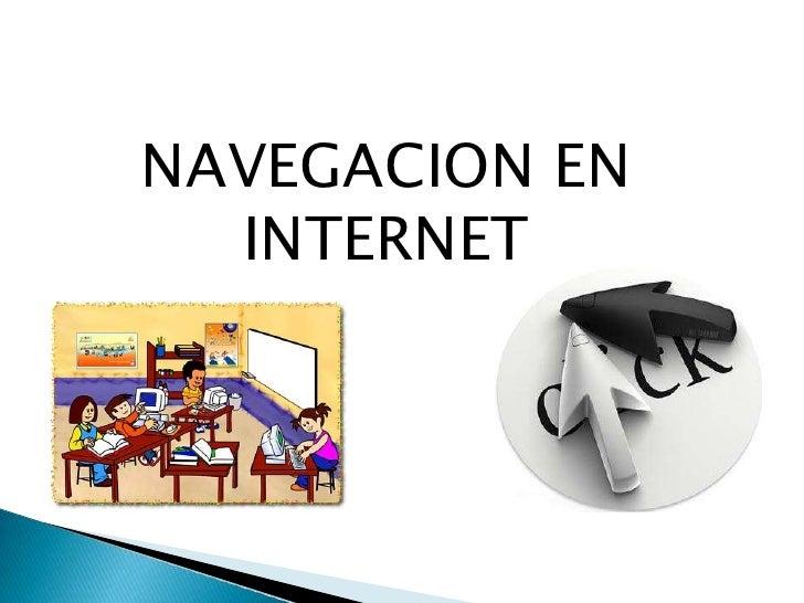 NAVEGACION EN INTERNET<br />