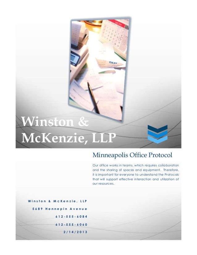 Winston &McKenzie, LLP                          Minneapolis Office Protocol                          Our office works in t...