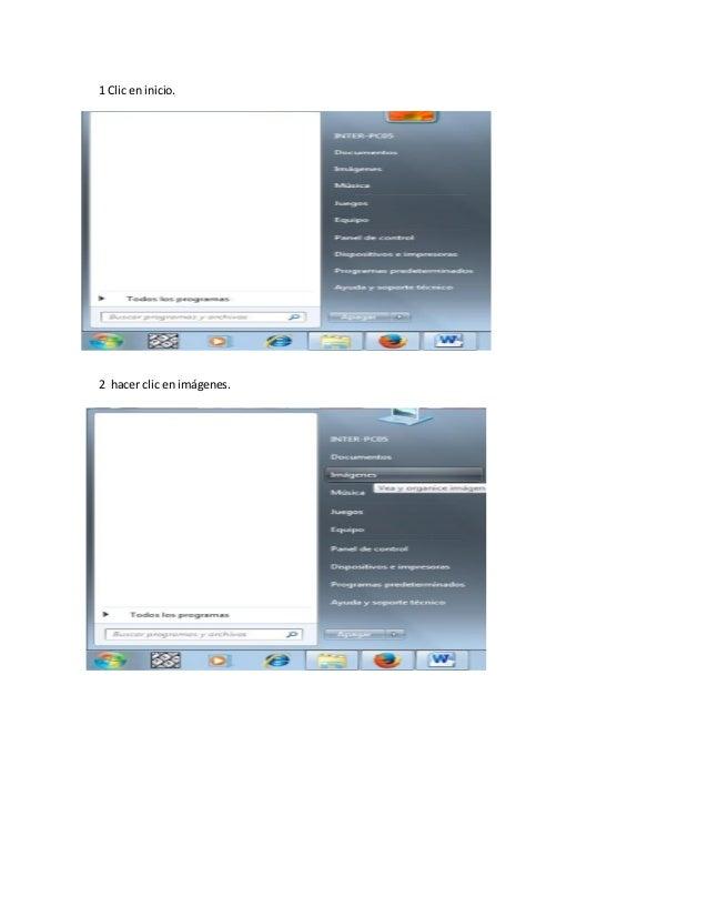 1 Clic en inicio. 2 hacer clic en imágenes.
