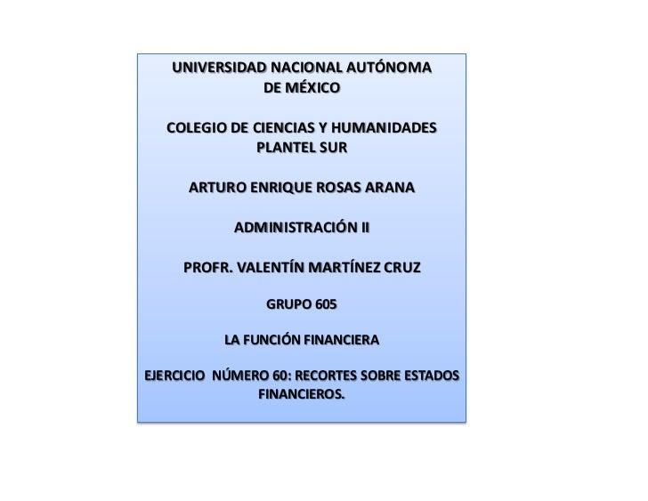 UNIVERSIDAD NACIONAL AUTÓNOMA              DE MÉXICO   COLEGIO DE CIENCIAS Y HUMANIDADES              PLANTEL SUR      ART...