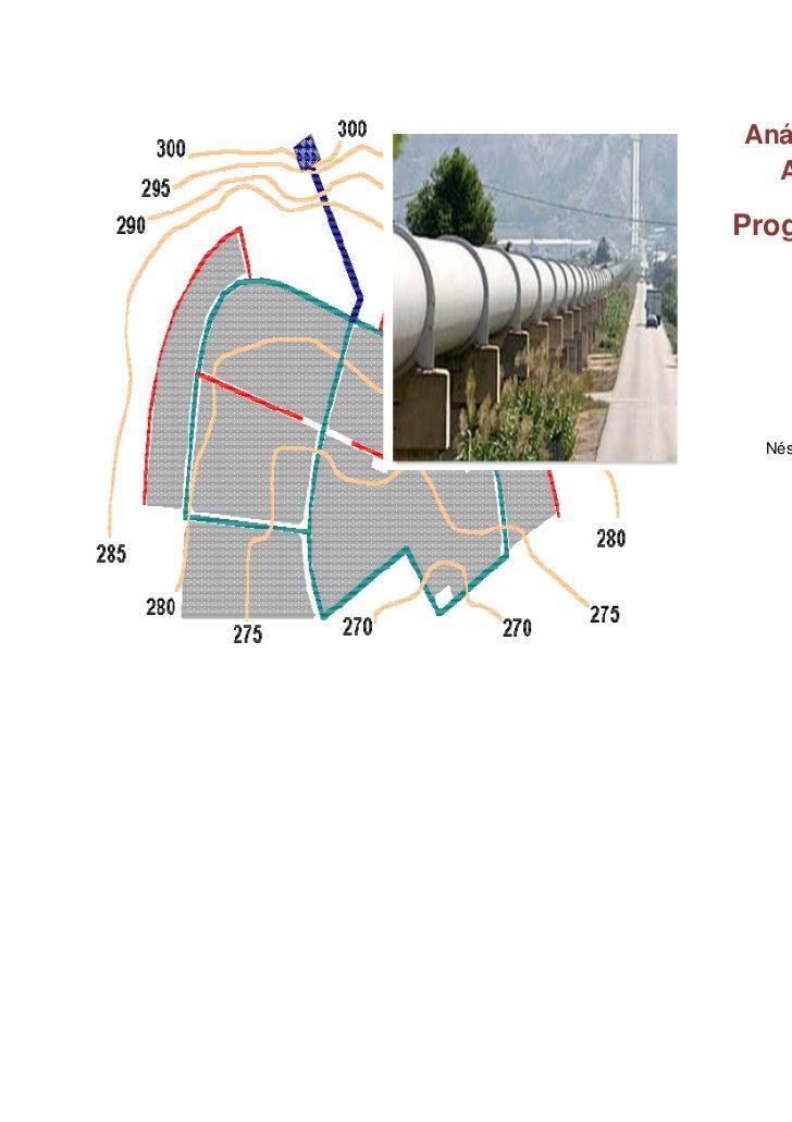 Análisis de Redes de  Agua a PresiónPrograma Epanet 2 Néstor Augusto Oyarce Linares      Ingeniero Sanitario     naoyarcel...
